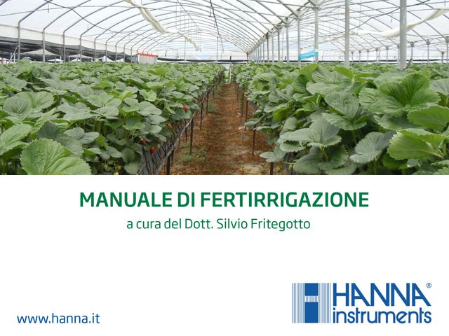 Fertirrigazione delle colture orto-floro-vivaistiche e utilizzo dei fertilizzanti idrosolubili